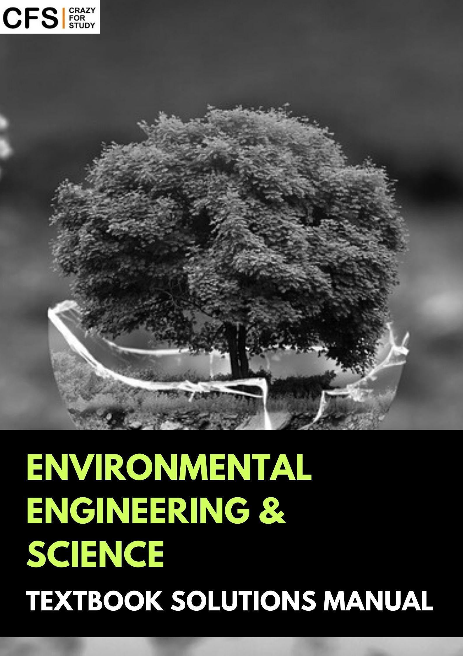 CFS Brings the Best Solutions Manual for Environmental Engineering Geeks