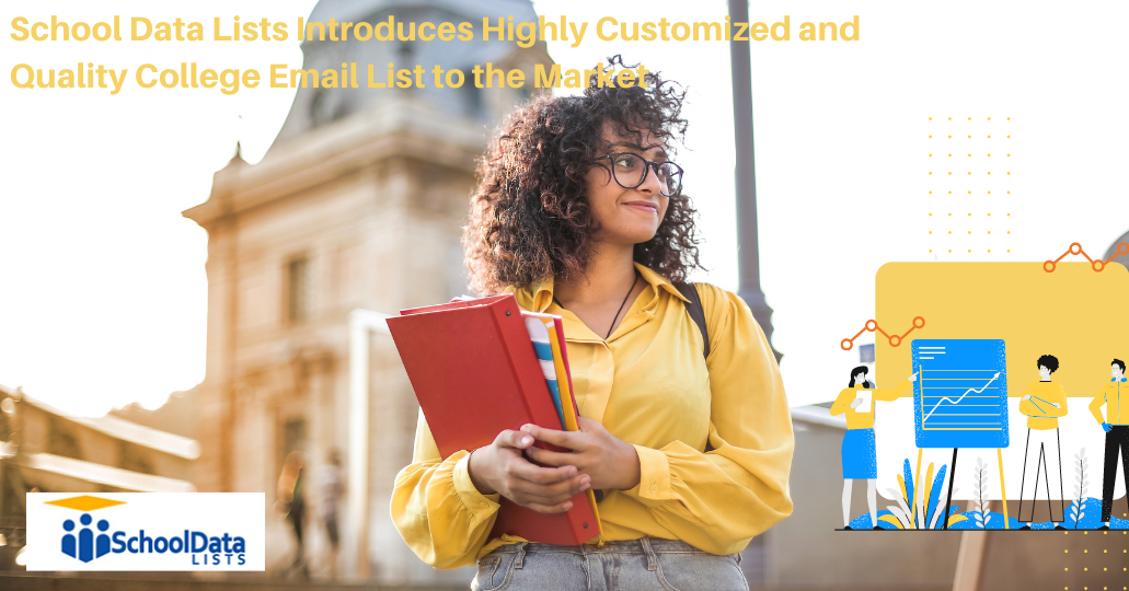 School Data Lists Introduces Highly Customized and Quality College Email List to the Market