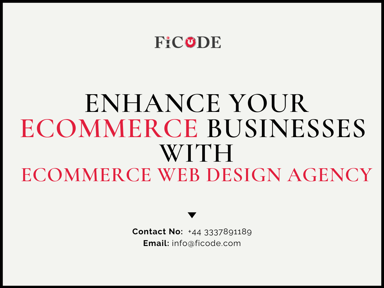 Enhance Ecommerce Businesses with Ficode, an Ecommerce Web Design Agency
