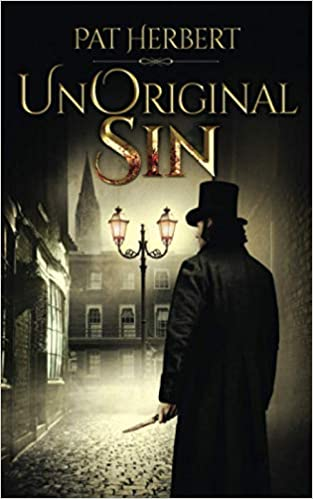 """UnOriginal Sin"" by Pat Herbert is published"
