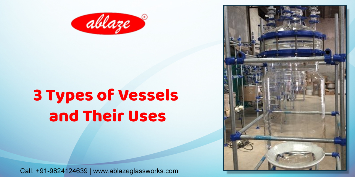 3 Types of Vessels and Their Uses