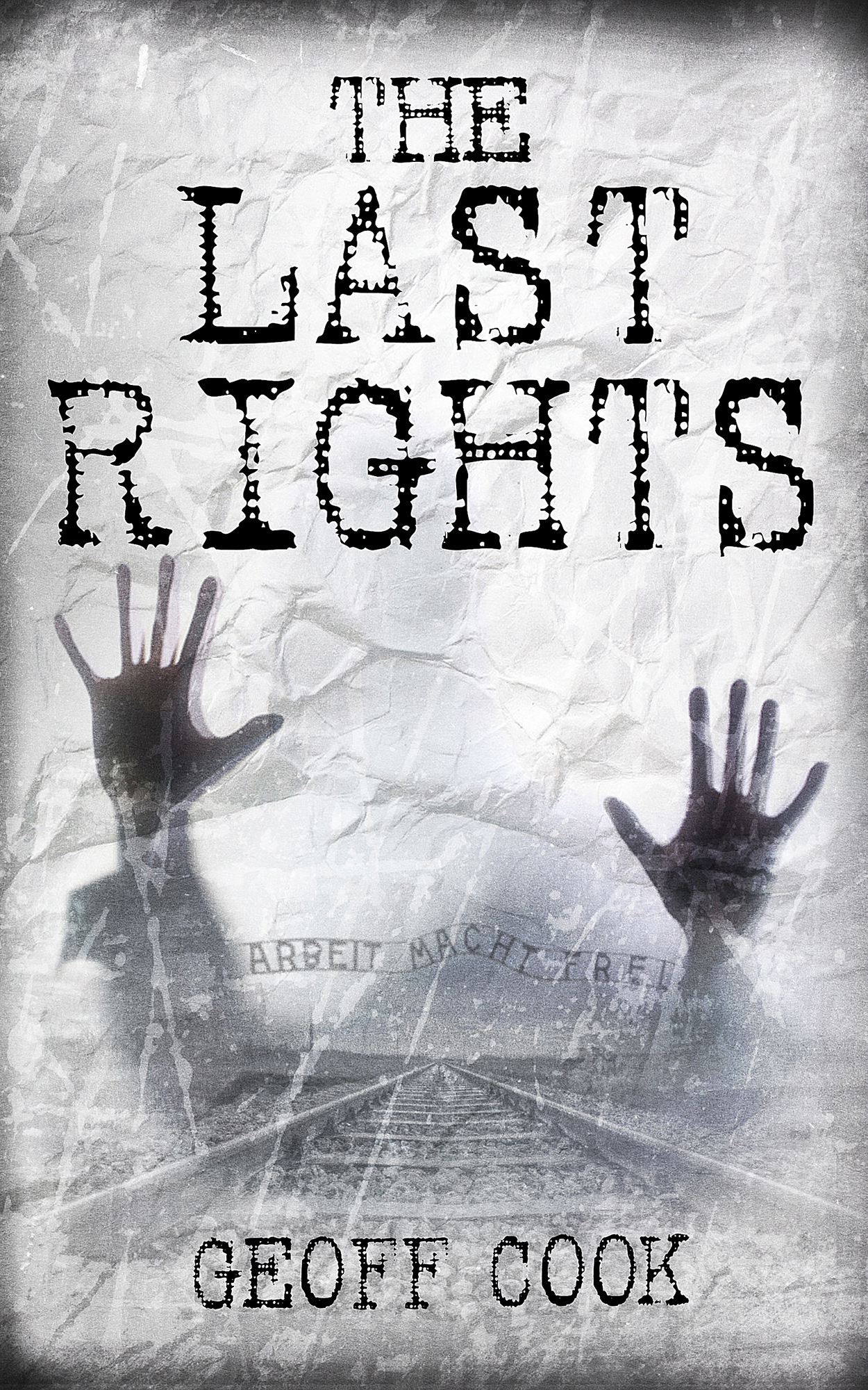 'The Last Rights' latest novel from UK author Geoff Cook is published
