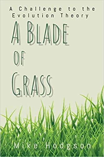 """A Blade of Grass"" by Mike Hodgson is published"