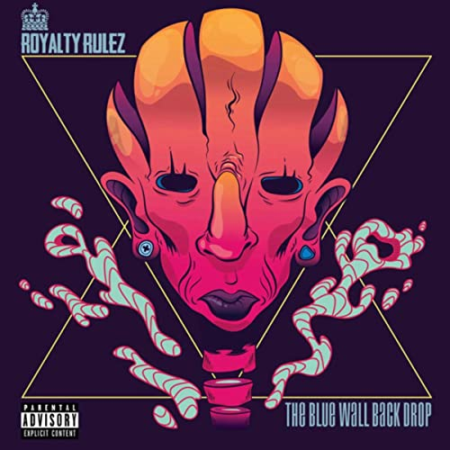 Royalty Rulez releases new EP album 'The Blue Wall Back Drop'