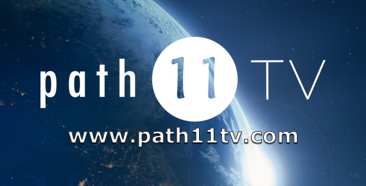 Over 75 Hours of Streaming Video is Now Available at Path 11 TV