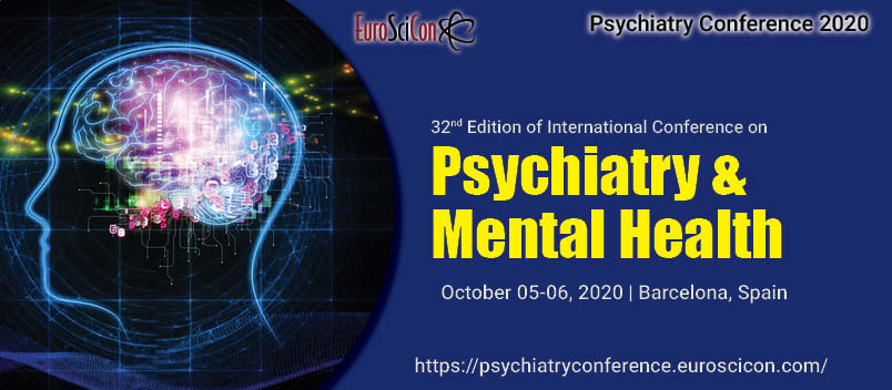 32nd Edition of International Conference on Psychiatry & Mental Health