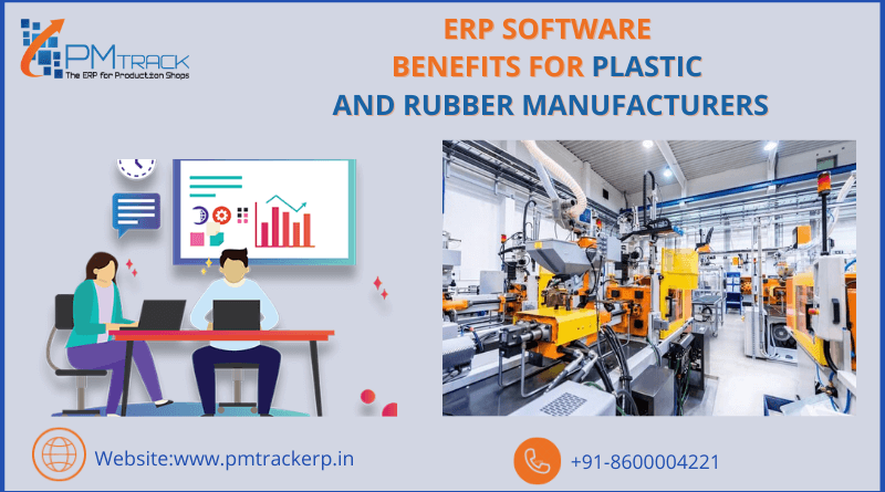 ERP Software Benefits for Plastic and Rubber Manufacturers