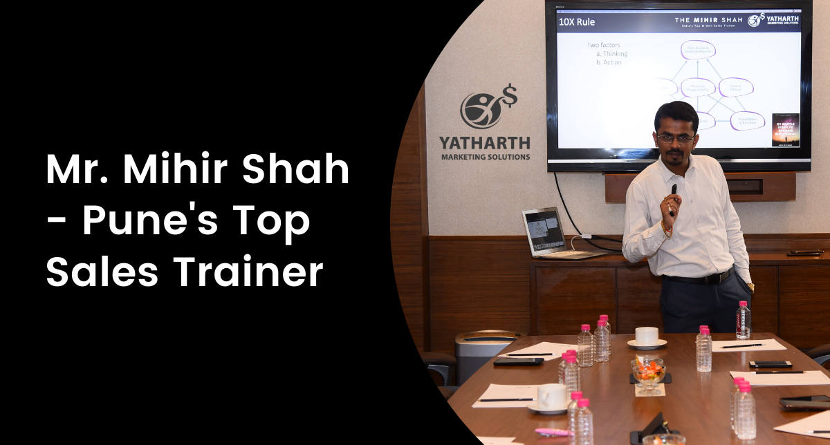 Mr. Mihir Shah - Pune's Top Rated Sales Trainers