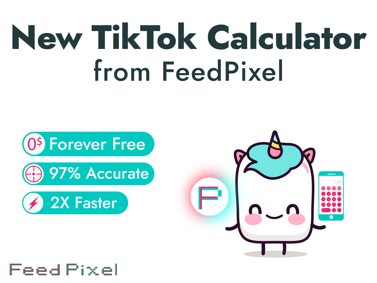 FeedPixel's New TikTok Calculator Measures the Earning Potential of a Post For Influencers