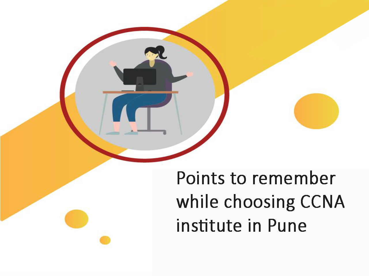 What should you keep in mind while choosing an institute for CCNA Training in Pune?