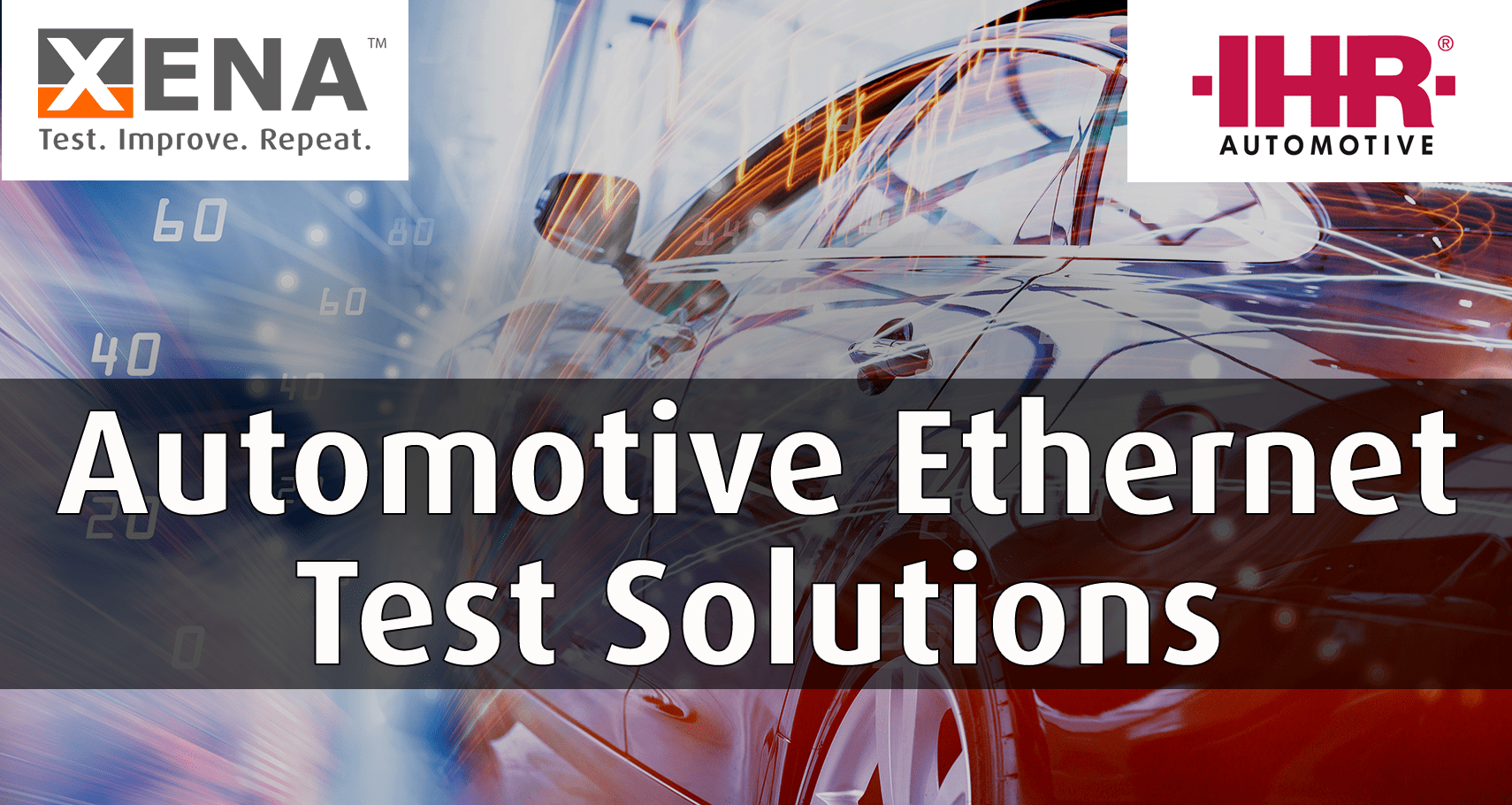 Xena appoints ihr Automotive as European Distributor for Automotive Ethernet Test Solutions