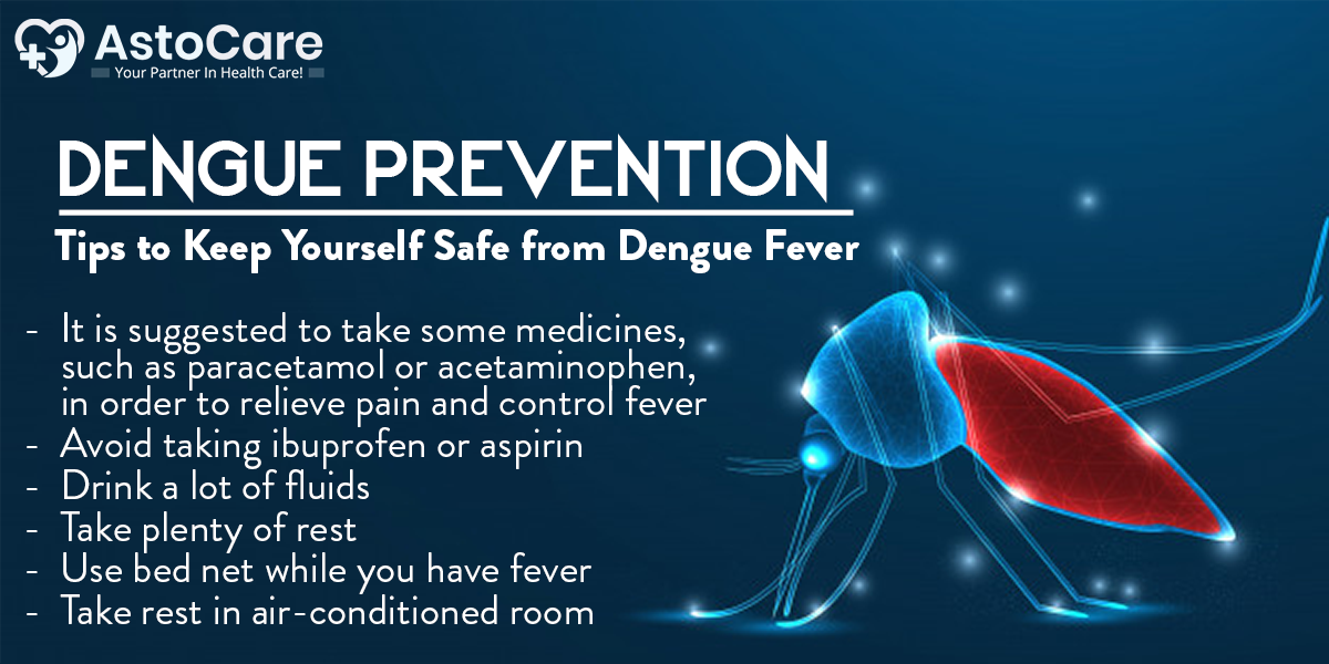 How To Keep Yourself Safe From Dengue