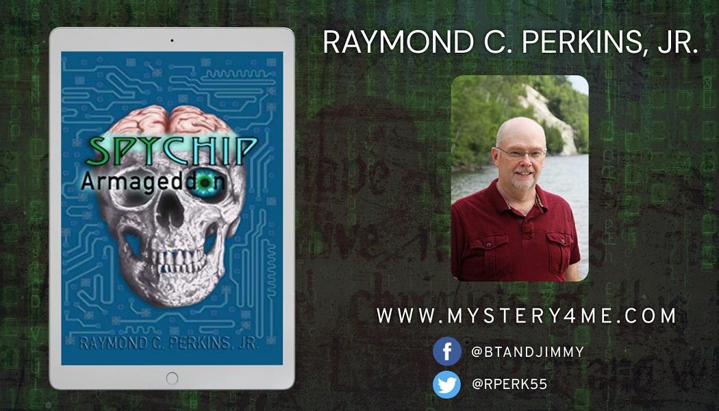 Author Raymond C. Perkins, Jr. Releases Thriller – Spychip Armageddon