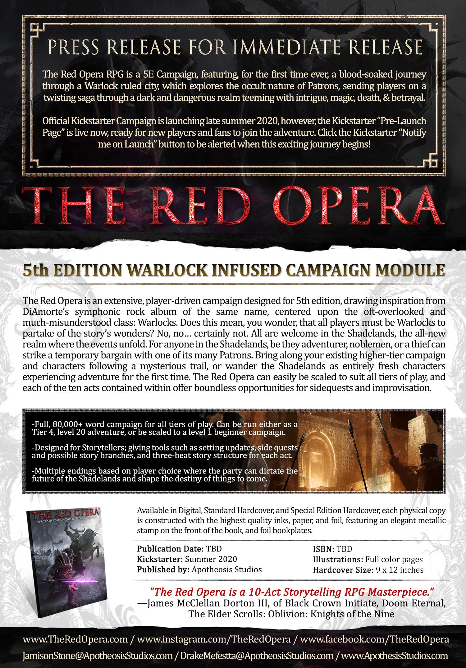 The Red Opera RPG is a 5E Campaign, featuring, for the first time ever, a blood-soaked journey through a Warlock ruled city, teeming with magic, & betrayal.