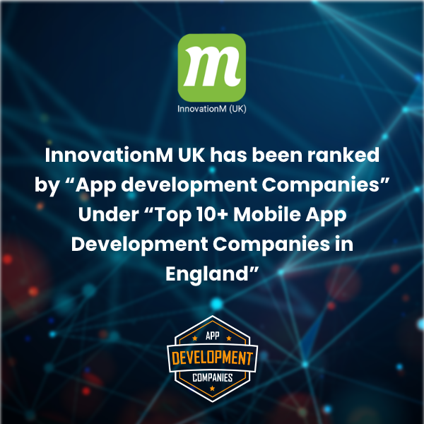 InnovationM (UK) is the Best app developers cambridge app developers cambridge, UK.