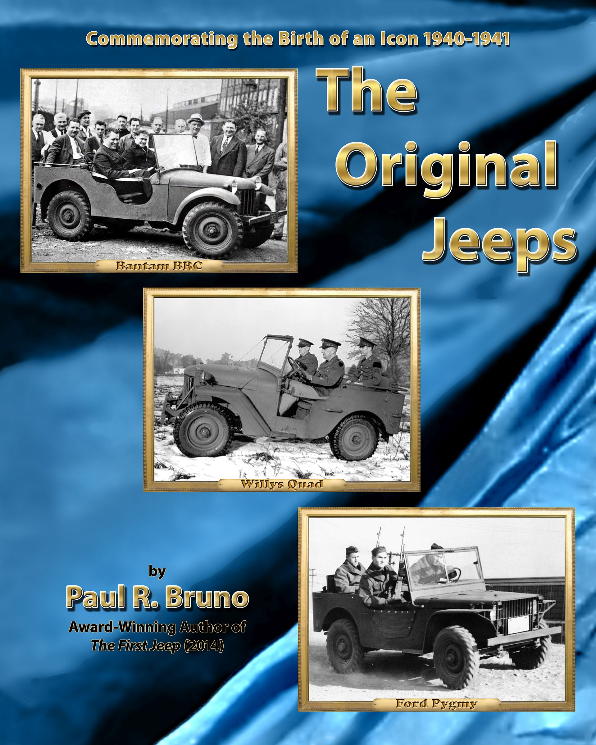 Paul Bruno's The Original Jeeps⸺The Race To Build America's First Jeeps Now Available at Blackwell's