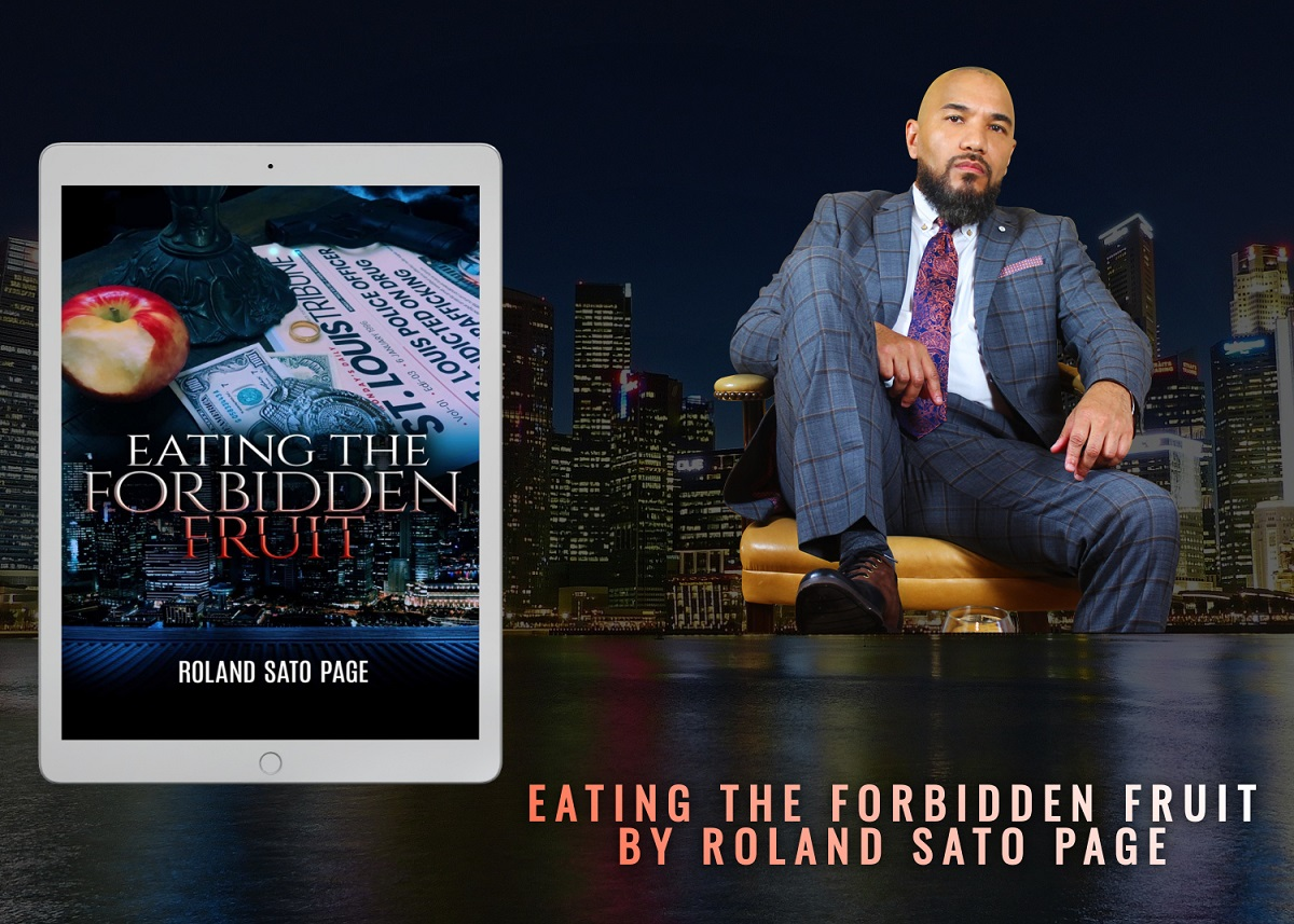 Former Police Offer and Author Roland Sato Page Releases New Crime Drama - Eating the Forbidden Fruit
