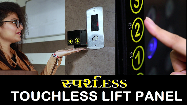 "Let's Fight COVID - Indian Company Innovate Contactless Elevator Button Panel – ""Sparshless"""