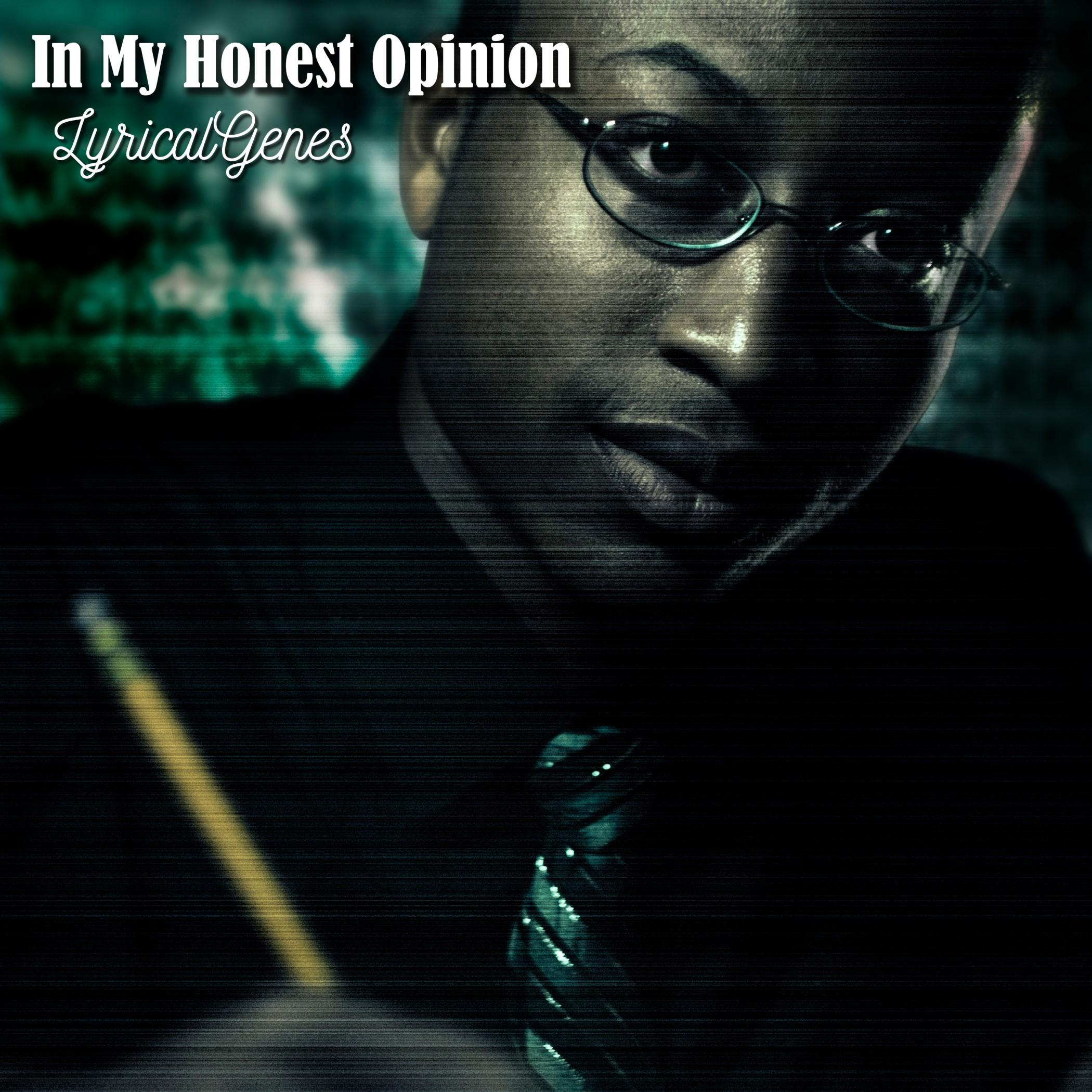 LyricalGenes Releases his Newest Album 'In My Honest Opinion'