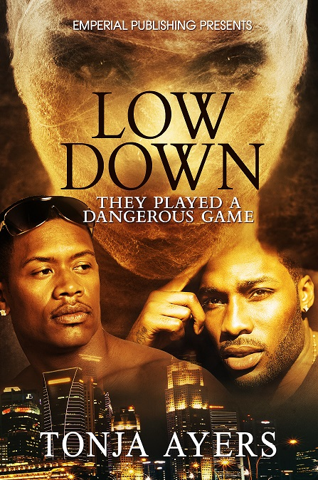Award-Winning Filmmaker Tonja Ayers Returns with New Book, Low Down