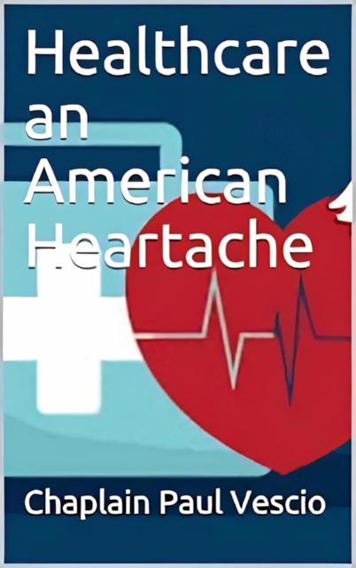 "LaTribuna Christian Publishing Announces ""Healthcare an American Heartache"""