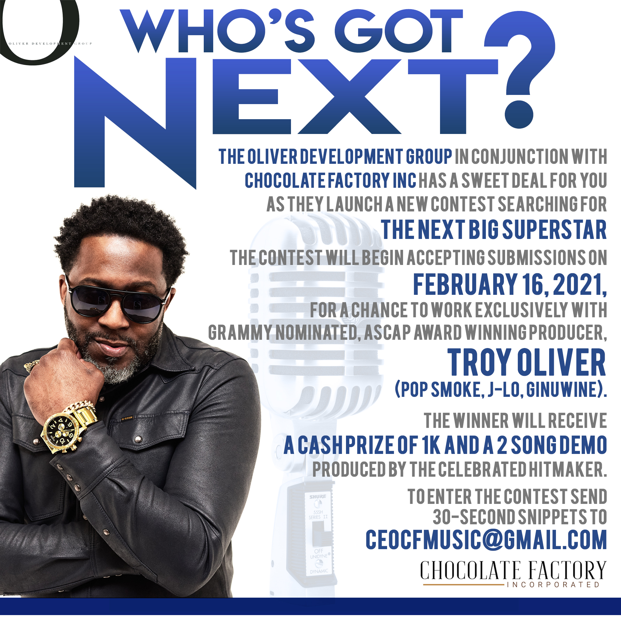 The Oliver Development Group in conjunction with Chocolate Factory Inc. launch contest looking for the next R&B Sensation