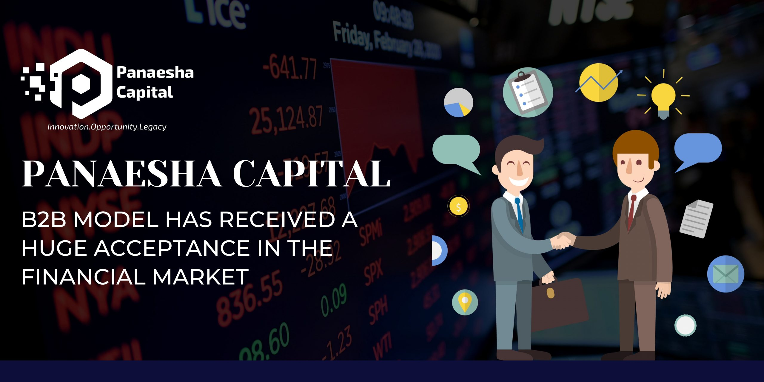 Panaesha Capital B2B Model Has Received a Huge Acceptance in the Financial Market