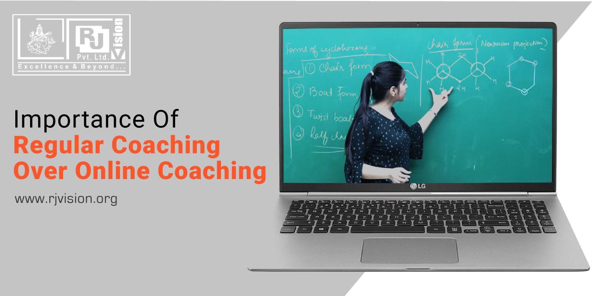 Importance of Regular Coaching Over Online Coaching