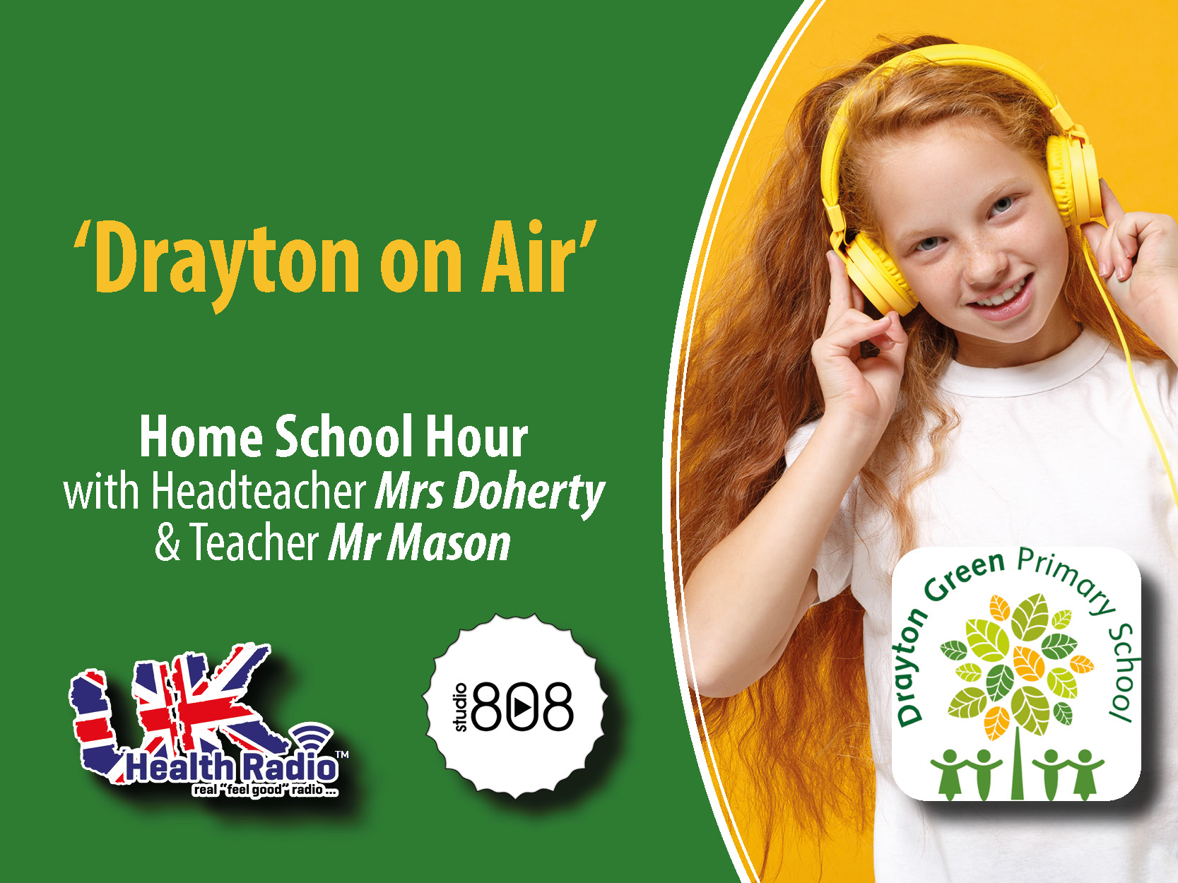 UK Health Radio launches 'Drayton on Air' - Home learning with a local primary school to support children and parents during STAY AT HOME.