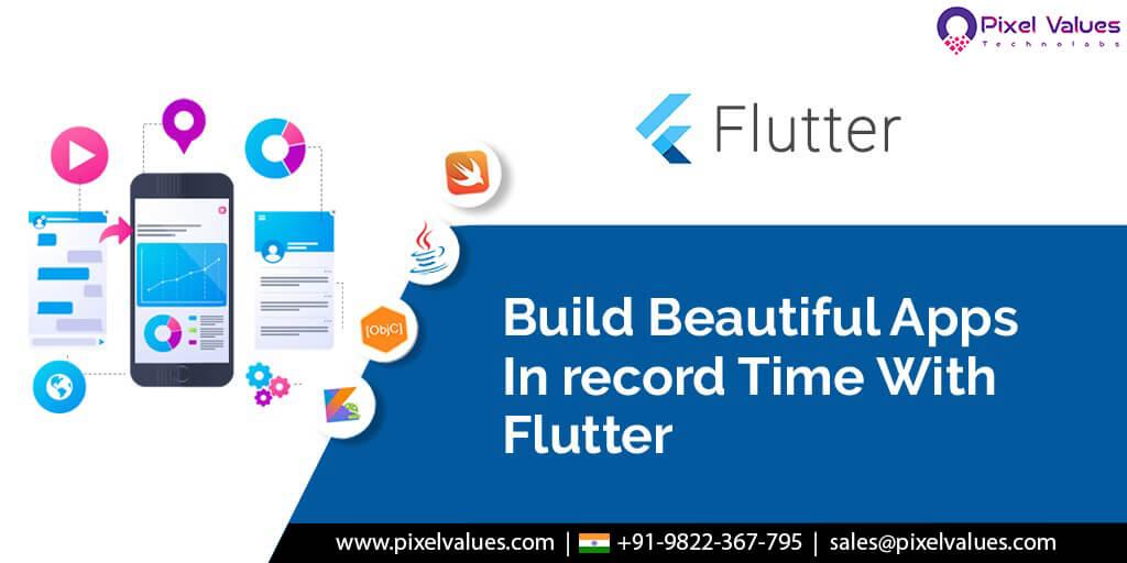 Pixel Values Technolabs Moves To Flutter – The Best Cross Platform Mobile App Development Framework