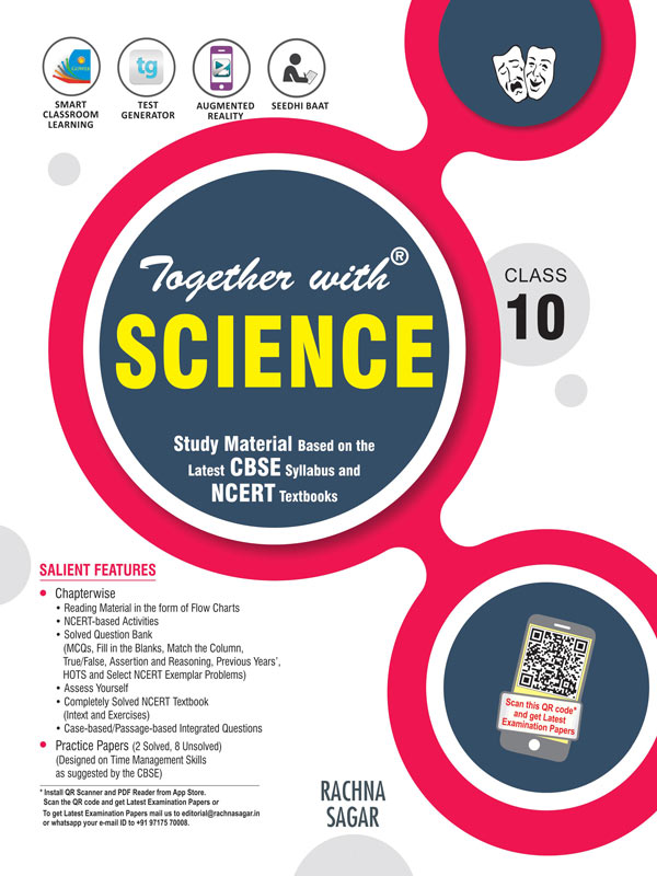 Together With Science Study Material for Class 10 released in accord with the 2020-21 guidelines issued by the CBSE