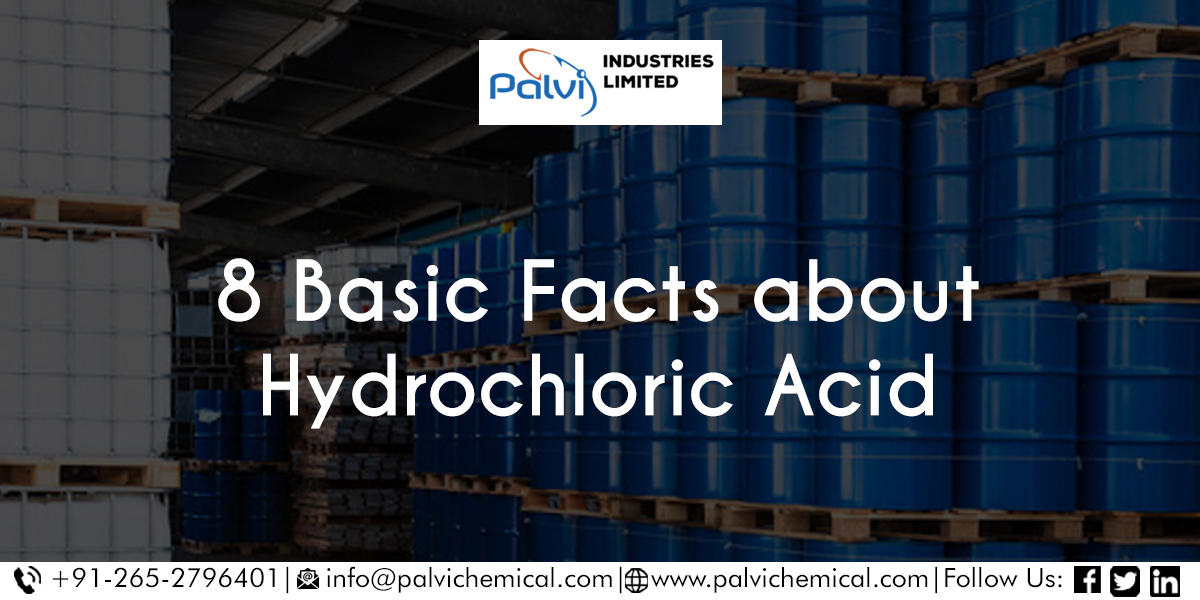 8 Basic Facts about Hydrochloric Acid