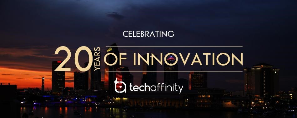 20 Years of Innovation and Digital Transformation - TechAffinity