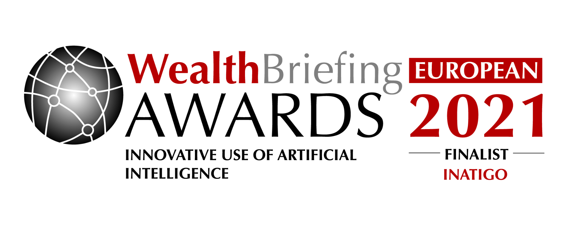 INATIGO Named A Finalist In 'innovative Use Of Artificial Intelligence' At The Wealthbriefing European Awards 2021