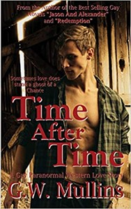 """Light Of The Moon Publishing Releases Anniversary Edition Of G.W. Mullins Gay Novel, """"Time After Time A Gay Paranormal Love Story"""""""