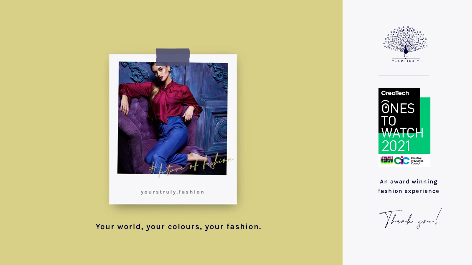 Yours.Truly., a fashion personalisation platform promoting slow and ethical fashion, by InFashion Technologies, has been named as one of the Creative Industries Council's Ones To Watch 2021