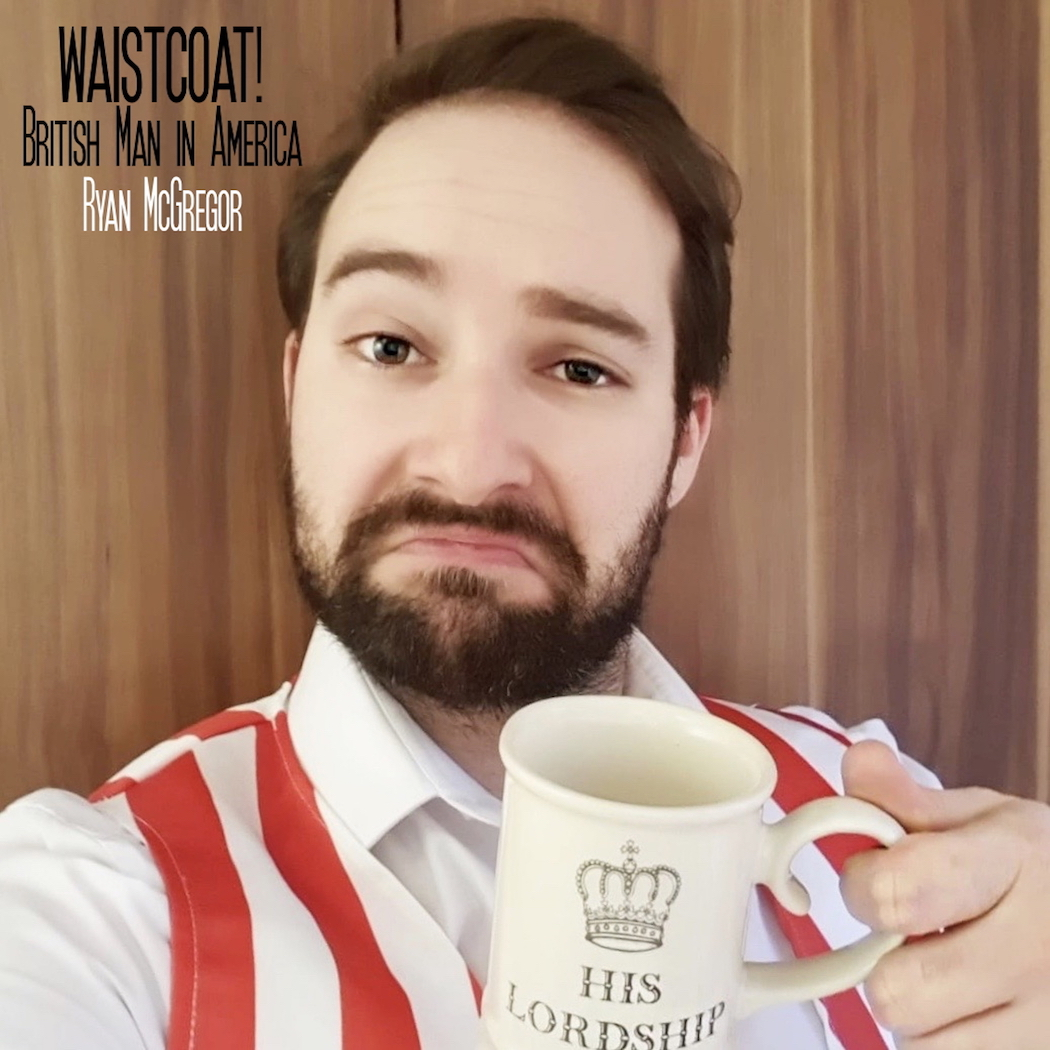"Ryan McGregor Releases New Song ""Waistcoat! British Man in America"""