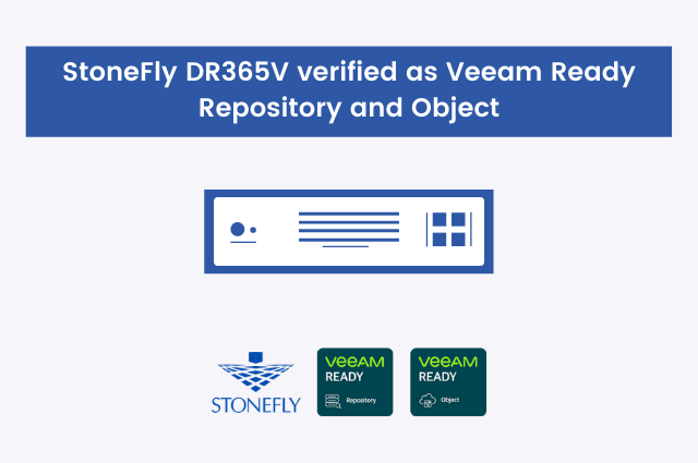 StoneFly DR365V now verified as Veeam Ready Repository and Object