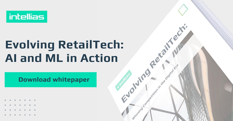 Global Retail Technology Market Status and Outlook: Intellias RetailTech Whitepaper