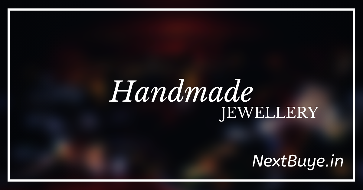 NextBuye - Handmade Online Jewellery Store in Kolkata Launching Soon