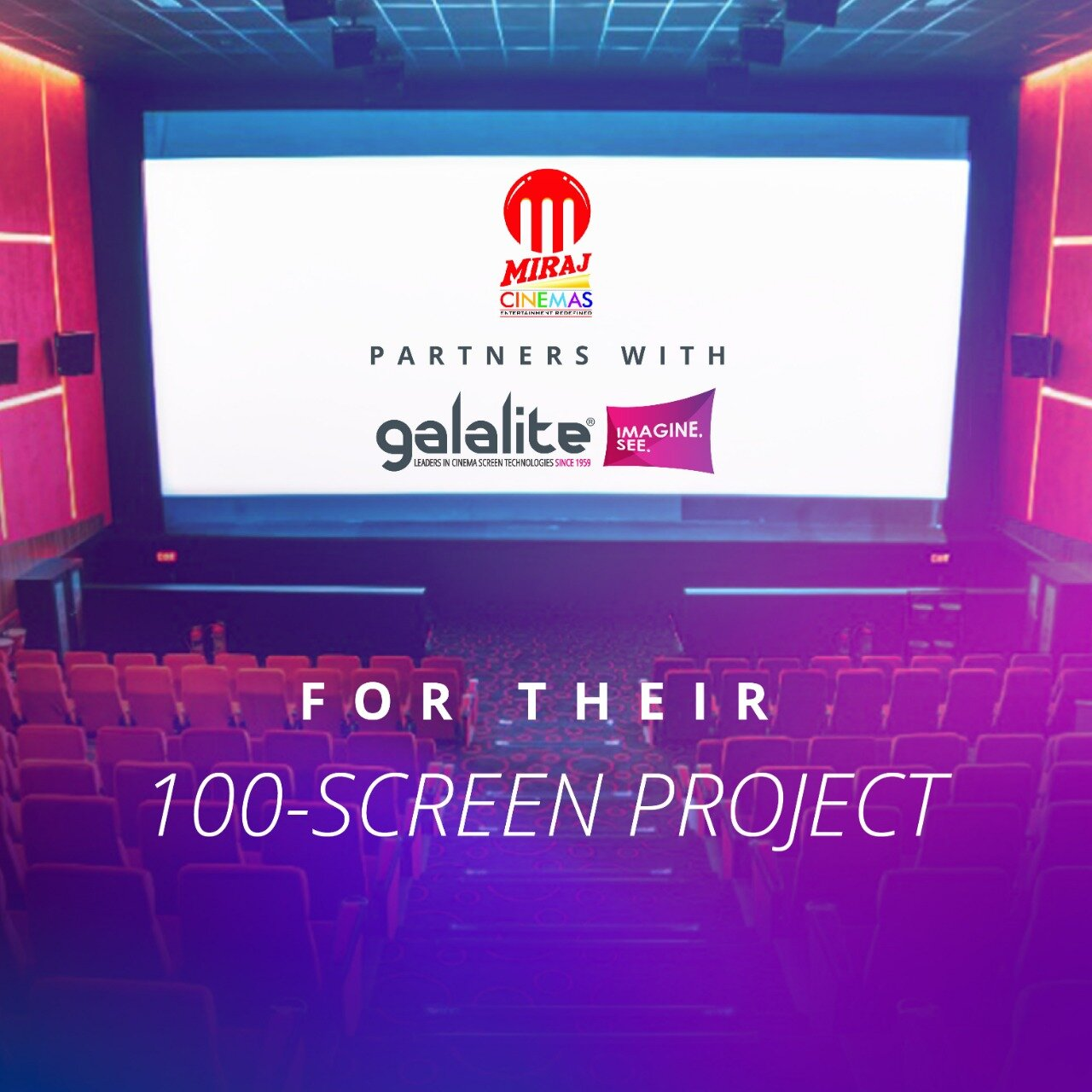Miraj Cinemas Partners with Galalite for their 100-Screen Project