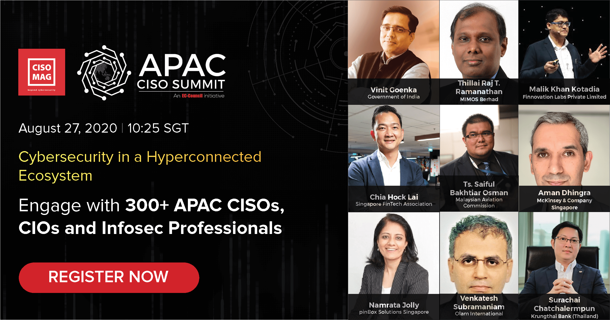 EC- Council's CISO MAG is proud to announce The APAC CISO Summit, themed 'Cybersecurity in a hyperconnected ecosystem,' on 27th Aug 2020
