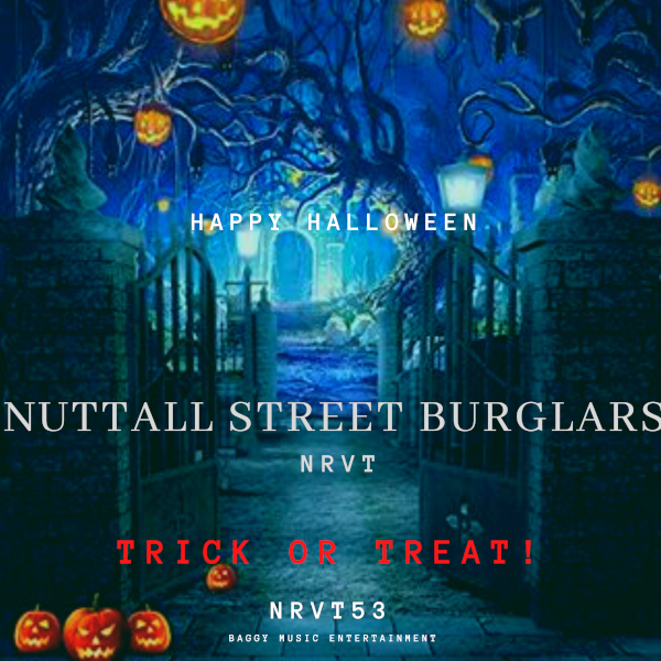 NRVT's Happy Halloween 'Nuttall Street Burglars' Composition to Ride The Waves Forever