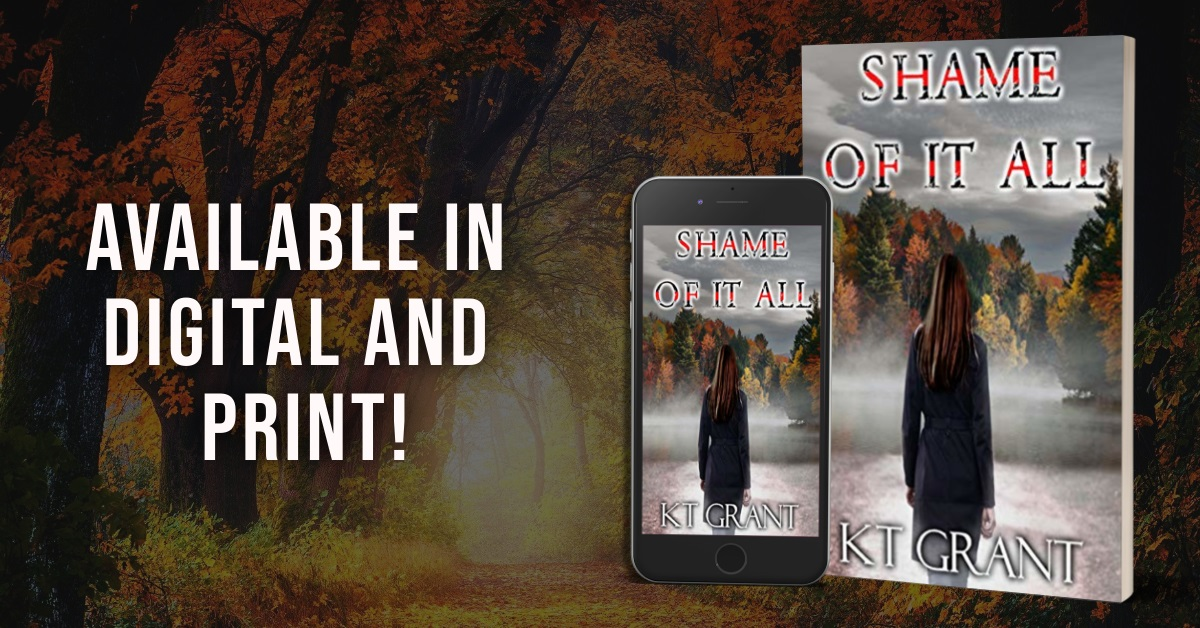 Author KT Grant Releases New Suspenseful Thriller - Shame of It All