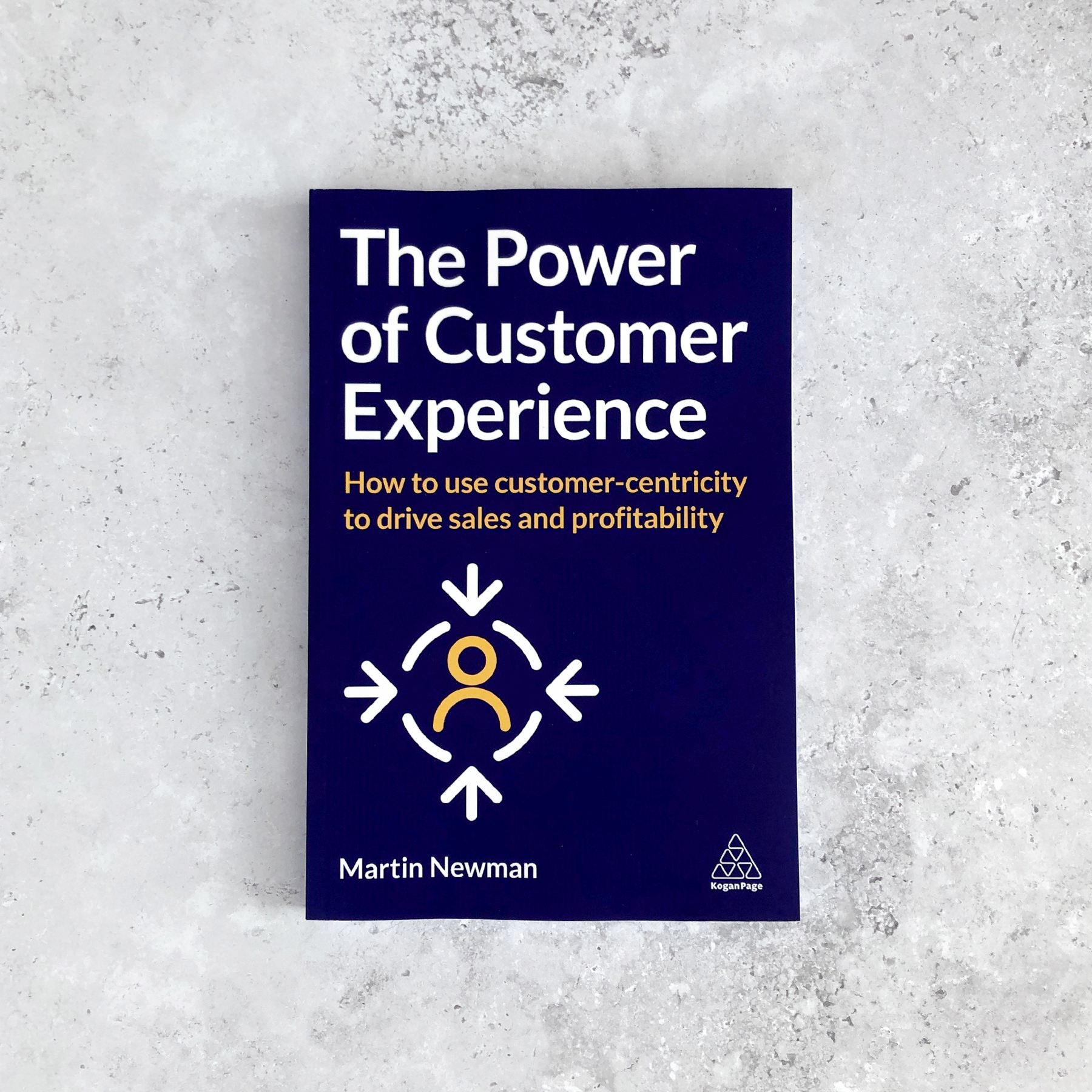 Brand New Book and Mini MBA from Martin Newman Proves Customer Experience is Key to Building a Sustainable Business