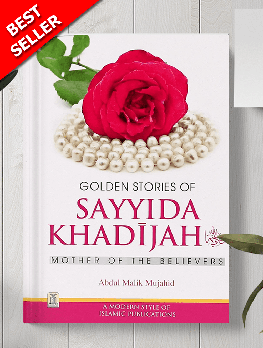 Golden Stories of Sayyidah Khadijah (RA)-A bestselling biography on the mother of the believers