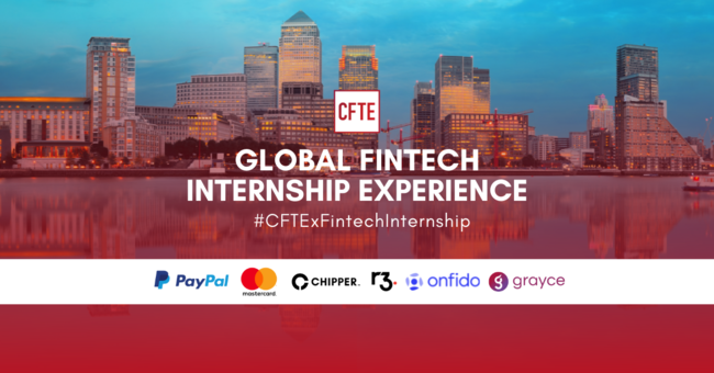 CFTE's Global Fintech Internship Experience 2021 is here to give every student the internship opportunity they deserve