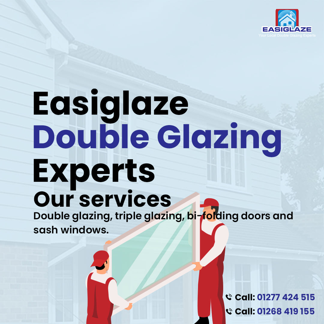 Easiglaze - Your Double Glazing Expert