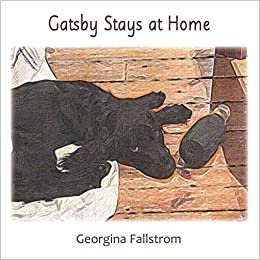 """Gatsby Stays at Home"" by Georgina Fallstrom is published"