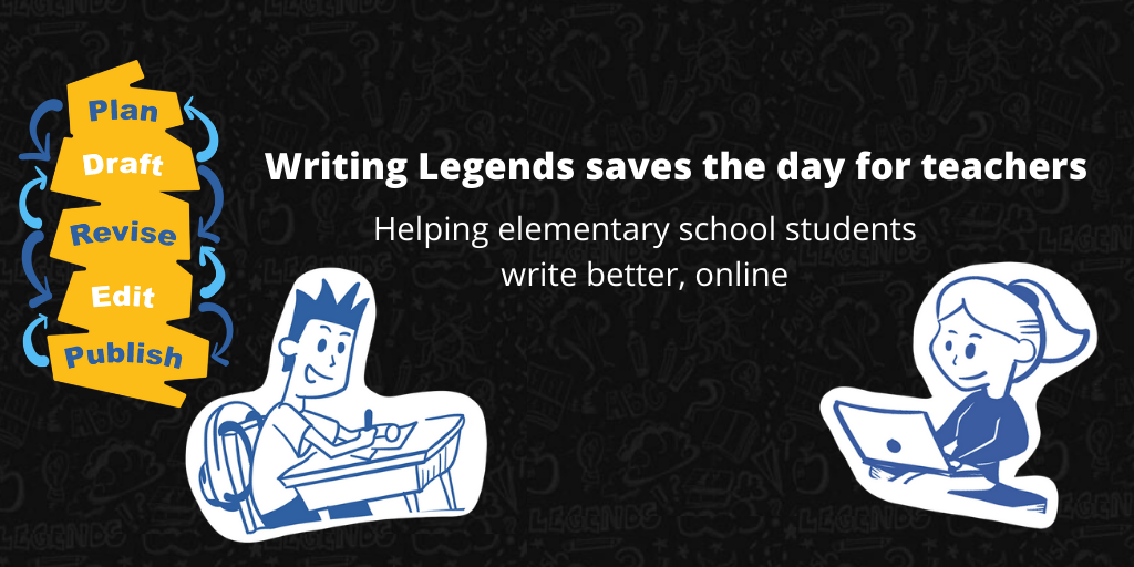 Writing Legends saves the day for teachers